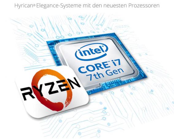 Hyrican Elegance - Intel i7 und AMD Ryzen